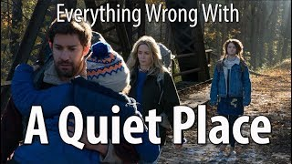 Everything Wrong With A Quiet Place In 13 Minutes Or Less by Cinema Sins
