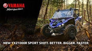 6. 2019 Yamaha YXZ1000R Sport Shift. Better. Bigger. Faster
