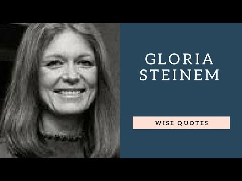 Encouraging quotes - Gloria Steinem Sayings Quotes  Positive Thinking & Wise Quotes Salad  Motivation  Inspiration