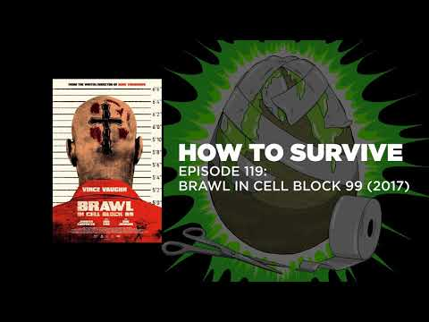 How To Survive: Brawl In Cell Block 99 (2017)
