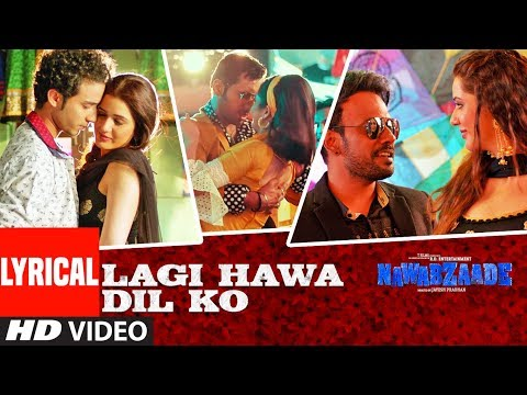 Lagi Hawa Dil Ko With Lyrics | NAWABZAADE | Raghav