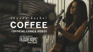 Nonton Leanna Rachel - Coffee (FROM OST. FILOSOFI KOPI 2: BEN & JODY) Film Subtitle Indonesia Streaming Movie Download