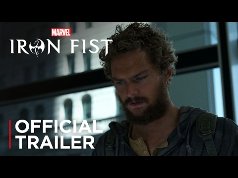 Marvel s Iron Fist Official Trailer