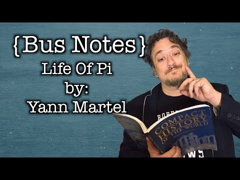 Bus Notes- Study Guide for Life Of Pi by Yann Martel