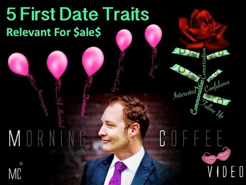 Sales; 5 First Date Traits For $ale$