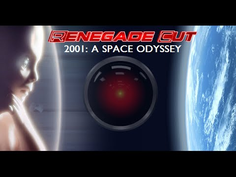 2001: A Space Odyssey - Renegade Cut (Revised Version)