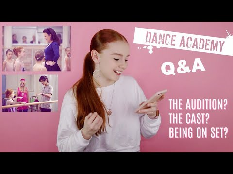 DANCE ACADEMY Q&A! (BEHIND THE SCENES) ♡