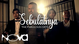 Video THE FABULOUS CATS - Sebulatnya (Muzik Video Official) MP3, 3GP, MP4, WEBM, AVI, FLV Desember 2017