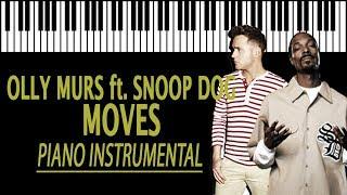 OLLY MURS - Moves KARAOKE ft. Snoop Dogg (Piano Instrumental)