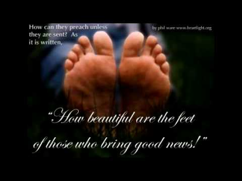 Bible Beautiful Feet How Beautiful Are The Feet of