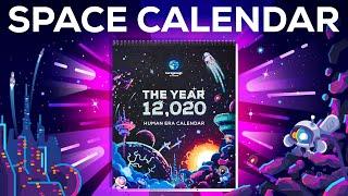 The 12,020 Human Era SPACE Calendar 🚀 by Kurzgesagt - In a Nutshell
