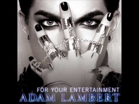 Adam Lambert – For Your Entertainment