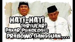 Video Pakar Psikologi Ungkap Gangguan Kejiwaan Prabowo! Hati Hati Menular! MP3, 3GP, MP4, WEBM, AVI, FLV Mei 2019