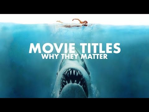 Movie Titles: Why They Matter | Video Essay