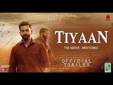 TIYAAN - Official Trailer | Prithviraj | Indrajith | Murali Gopy | Jiyen