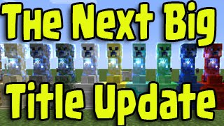 Minecraft PS3, PS4, Xbox - NEXT BIG TITLE UPDATE! Mods, Servers, MORE Released Discussion!