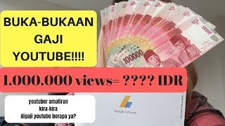Video BUKA-BUKAAN GAJI YOUTUBE (2019): 1.000.000 views = IDR????? MP3, 3GP, MP4, WEBM, AVI, FLV Februari 2019