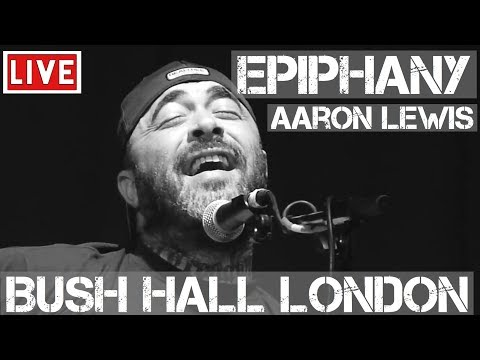 Aaron Lewis - Epiphany (Live & Acoustic) In [HD] @ Bush Hall, London 2011