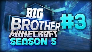 "Big Brother Minecraft - Season 5 - Episode 3BBCON TICKETS! https://www.bbcon.us/♥ Subscribe for More Amazing Content! http://bit.ly/1JpCLn6 ♥▔▔▔▔▔▔▔▔▔▔▔▔▔▔▔▔▔▔♥ Social Media ♥• Follow me on Twitter: http://bit.ly/1YoQeEX• Follow me on Twitch: http://bit.ly/1ldjRKC• Follow me on Google+: http://bit.ly/1N3gfkO▔▔▔▔▔▔▔▔▔▔▔▔▔▔▔▔▔▔ENJOYING MY VIDEOS!? THEN CHECK OUT SOME MORE VIDEOS!!✔ New to channel Playlist: http://bit.ly/2aNHwx1✔ Big Brother Minecraft: http://bit.ly/2hTeoeL✔ Survival Games Playlist: http://bit.ly/1PJcwjd✔ Garrys Mod Playlist: http://bit.ly/1YoQNyk✔ Funny Videos Playlist: http://bit.ly/1kPlXB5▔▔▔▔▔▔▔▔▔▔▔▔▔▔▔▔▔▔• Comment ""#BBCON2017"" If you made it this far in the descriptionVideo Title: Big Brother Minecraft - Season 5 - Episode 3"