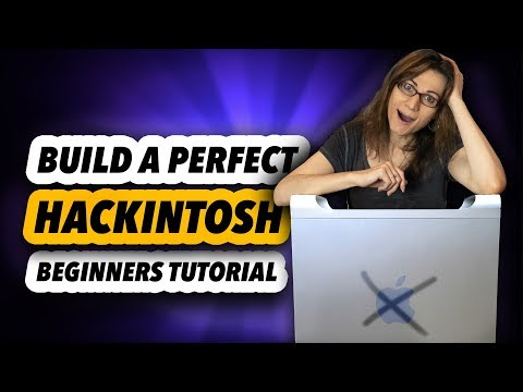 Build a Perfect Hackintosh - Beginners Tutorial