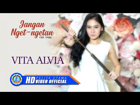 Vita Alvia - JANGAN NGET - NGETAN ( Official Music Video ) [HD]