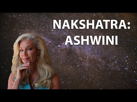 Learn the Secrets of the Nakshatras: Ashwini: New Beginnings