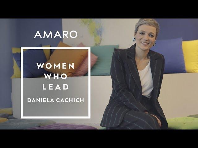 Women Who Lead | Ep. 3 - Daniela Cachich - Amaro