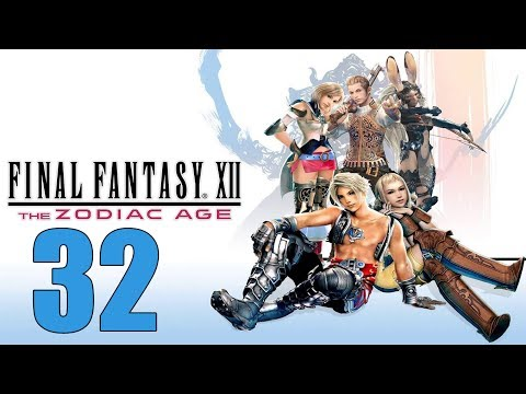 Final Fantasy 12 The Zodiac Age - Let's Play Part 32: Salikawood