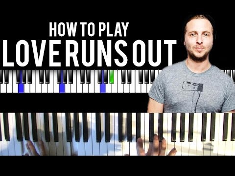 How to Play: Love Runs Out by OneRepublic on Piano – Chords/Singing