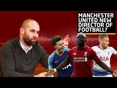 New Director Of Football? | Who Is Paul Mitchell? | Manchester United News