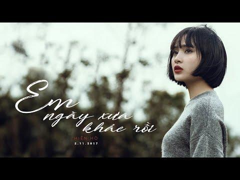 Video Em Ngày Xưa Khác Rồi | Official MV | Hiền Hồ download in MP3, 3GP, MP4, WEBM, AVI, FLV January 2017