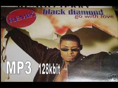 Black Diamond   Go With Love    1995 DjG
