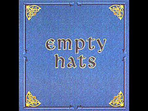 Empty Hats - The Hat Came Back