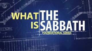 What is the Sabbath part 1