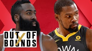 KD and Warriors in Championship Form; Is James Harden the NBA's Best 1-on-1 Player?   Out of Bounds