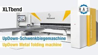 Schwenkbiegemaschine XLTbend UpDown (RAS)