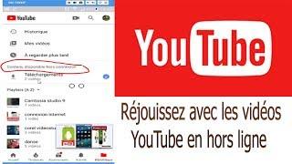 Video Regarder des vidéos YouTube sans connexion internet MP3, 3GP, MP4, WEBM, AVI, FLV November 2018