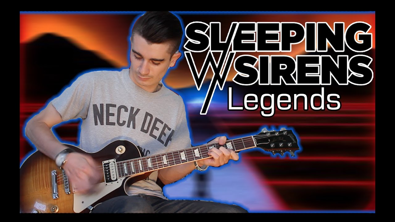 Sleeping With Sirens – Legends (Guitar & Bass Cover w/ Tabs)
