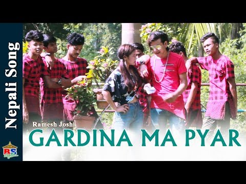 (Gardina Ma Pyar | New Nepali Song 2018/2075 By Ramesh Joshi | Ft. Kalpana/Jire/Saroj/Bissas - Duration: 3 minutes, 25 seconds.)