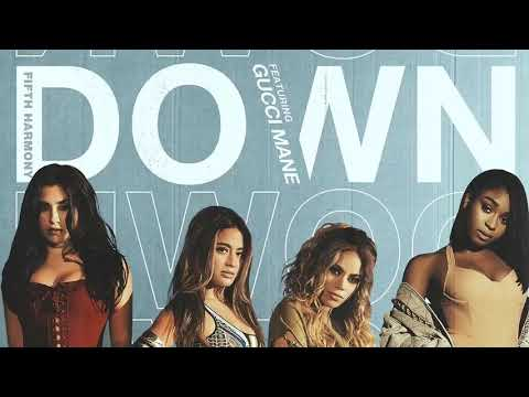 Down_Fifth Harmony Featuring Gucci Mane