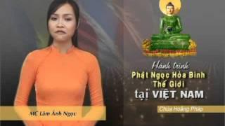 Phật Ngọc Cho Hòa Bình Thế Giới - Tại Việt Nam_ Tập 2