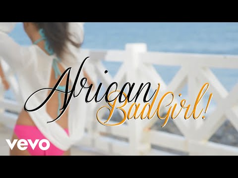 Lynxxx - African Bad Girl ft. Banky W
