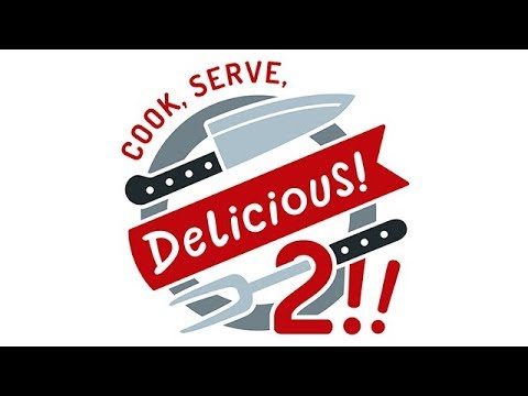 Cook Serve Delicious 2 - (Crazy Cooking / Restaurant Game)