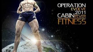 Operation EVOLVE: 2011- Cabin Fever Fitness!