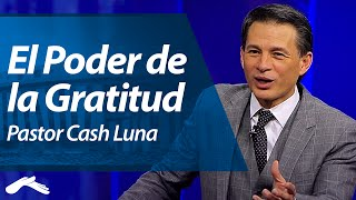 Miniatura de El Poder de la Gratitud – Cash Luna