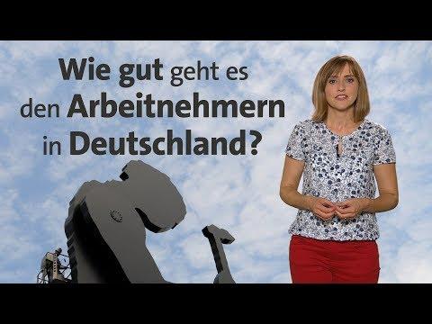 Wie gut geht es Arbeitnehmern in Deutschland?