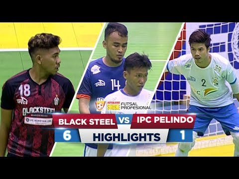 MANTUL SANGAT! Black Steel VS IPC Pelindo (5-1) - Highlights ExtraJoss Shake Futsal Profesional