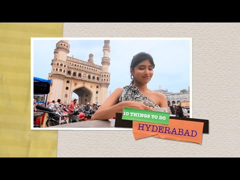 hyderabad - Watch Satvika explore the 10 most important things to do in Hyderabad.