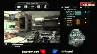 [Ep#15] ORIGINAL SOLDIERZ - Supremacy vs Infused - Map 4