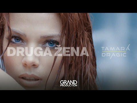 Druga žena – Tamara Dragić – nova pesma i tv spot